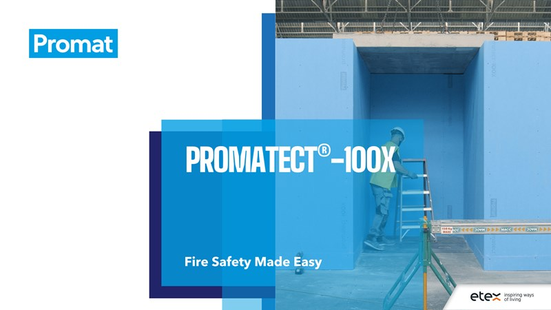 PROMATECT-100X : Fire safety made easy
